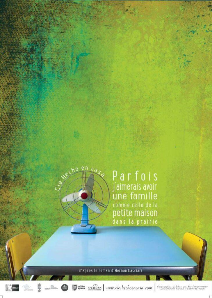 affiche de la pièce Parfois j'aimerais avoir une maison comme celle de la petite maison dans la prairie